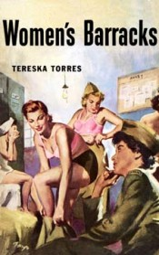 One of the best pulp novels ever published, this is the true-life story of young girls living together in a French military barracks during World War II.